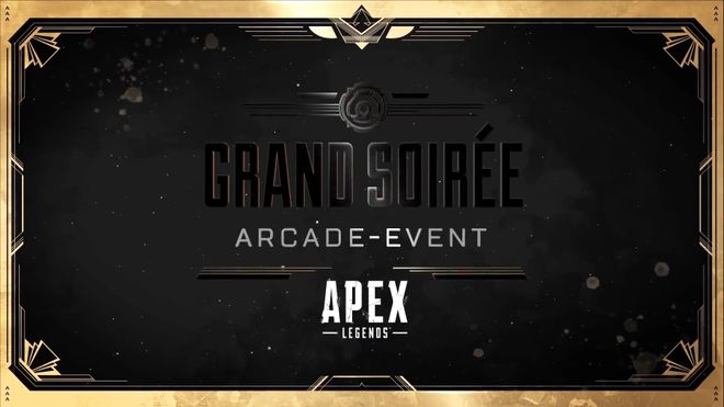 "Apex Legends ""Grand-Soirée-Event"""